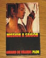 Livre Gérard De Villiers SAS N° 020 Mission à Saïgon 1985 Editions Plon - SAS