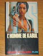 Livre Gérard De Villiers SAS N° 025 L´homme De Kabul 1982 Editions Plon - SAS