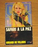 Livre Gérard De Villiers SAS N° 027 Safari à La Paz 1989 Editions Presses De La Cité - SAS