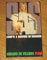 Livre Gérard De Villiers SAS N° 043 Compte à Rebours En Rhodésie 1985 Editions Plon - SAS