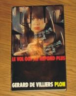 Livre Gérard De Villiers SAS N° 073 Le Vol 007 Ne Répond Plus 1984 Editions Plon - SAS
