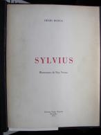 AF. Lot. 361. Sylvius Par Henri Bosco. Illustrations De May Neama Et Dédicacé - Art