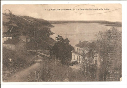 LE CELLIER  La Gare De Clermont Et La Loire   ETAT - Le Cellier
