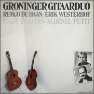 * LP *  GRONINGER GITAARDUO REMCO DE HAAN / ERIK WESTERHOF - BACH/BRAHMS/ALBENIZ/PETIT (handsigned EX!!!) - Handtekening