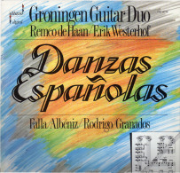 * LP *  GRONINGEN GUITAR DUO REMCO DE HAAN/ERIK WESTERHOF - DANZAS ESPAÑOLAS (Handsigned EX!!!) - Handtekening