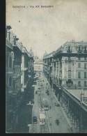 GENOVA - VIA XX SETTEMBRE -VIAGGIATA 1918 - NO  FRANCOBOLLO -  ANIMATA - - Genova