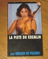 Livre Gérard De Villiers SAS N° 137 La Piste Du Kremlin 1999 Editions Malko - SAS