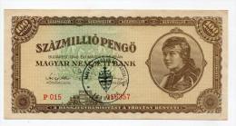 "Hongrie Hungary Ungarn Overprint  100.000.000 Pengo XF ""Magyar Megújulas Partja Egyhazfa"" - Ungheria"