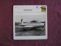 GLOSTER E28/39   Chasseur  FICHE AVION Avec Description  Aircraft Aviation - Aerei