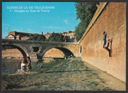 CPM - TOULOUSE - Scènes De La Vie Toulousaine - 4ème Série - Varappe Au Quai De Tounis - Toulouse