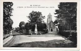 ETRETAT - L'Eglise, Le Calvaire Et Le Monument Aux Morts - Etretat