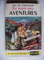 """Scoutisme, Scouts De France, Livre De Guy De Larigaudie """"La Route Aux Aventures"""" - Scoutisme"""