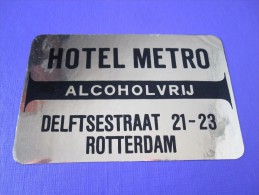 HOTEL MOTEL RESIDENCE PENSION METRO ROTTERDAM HOLLAND NETHERLANDS TAG DECAL STICKER LUGGAGE LABEL ETIQUETTE AUFKLEBER - Hotel Labels