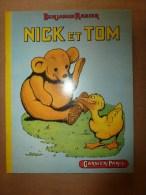 NICK Et TOM Par Benjamin Rabier  éd. Garnier , Paris.........Gaston Mailler Imp.  St-Ouen - Livres, BD, Revues