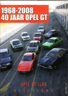 OPEL GT CLUB Nederland Magazine - Nr. 1 Maart 2008 - Tijdschriften