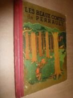 1952  LES BEAUX CONTES De PERRAULT  , édition René Touret,       Imprimerie Giraud-Rivoire - 6-12 Ans