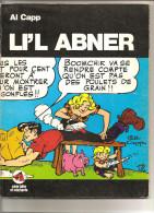 Li'l Abner Par Al Caap Série Bête Et Méchante De 1971 Editions Du Square - Bücher, Zeitschriften, Comics