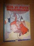 1929    ZIG ET PUCE MILLIONNAIRES Par Alain Saint-Ogan ,   Imprimerie Maillet - Zig Et Puce