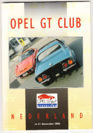 OPEL GT CLUB Nederland Magazine - Nr. 4  December  2006 - Tijdschriften