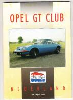 OPEL GT CLUB Nederland Magazine - Nr. 2  Juli  2005 - Tijdschriften
