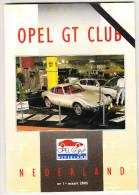 OPEL GT CLUB Nederland Magazine - Nr. 1  Maart  2005 - Tijdschriften