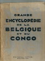 GRANDE ENCYCLOPEDIE De La BELGIQUE Et Du CONGO  éditorial Office Bruxelles  Tome I  + Cartes  1938  676 Pages - Encyclopédies