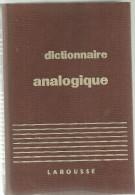 DICTIONNAIRE ANALOGIQUE  1936  Larousse  591 Pages - Dictionnaires