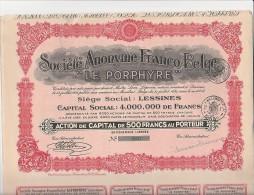 """ACTION DE 500 FRS - SOCIETE ANONYME FRANCO-BELGE """" LE PORPHIRE """" 1931 - Industrie"""