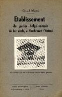 Etablissement De Potier Belgo-romain Du 1er Siècle, à Hambresart. Virton. 1939 - Cultura