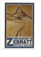 11768 - Reproduction D´affiche  Wintersport In Zermatt Hotels Seiler (Format 10X 15) - VS Valais