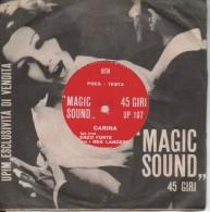 "45T. ""MAGIC SOUND""   CARINA  -  Disque Souple 1 Face. - Other - Italian Music"