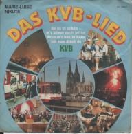 45T. Marie-Luise NIKUTA.  DAS KVB-LIED  -  UNS STADT HEISST COLONIA. (Deutsche Allemagne Germany) - Sonstige - Deutsche Musik