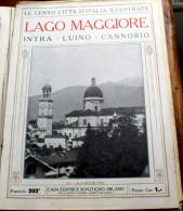 """ITALIA - 1924/1929 - """"LE 100 CITTA´ D´ITALIA"""" -LAGO MAGGIORE, INTRA, LUINO, CANNOBIO FASCICOLO 202, COMPLETO - Livres, BD, Revues"""