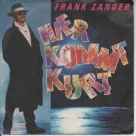 45T. FRANK ZANDER. Hier Kommt Kurt  -  Oh Lucie.  1989 Printed In W. Germany, Allemagne - Sonstige - Deutsche Musik