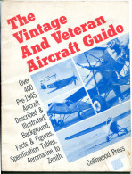 Aviation Avant 1945 The Vintage And Veteran Aircarft Guide 1974 - Livres, BD, Revues