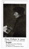 HANS HOLBEIN LE JEUNE PEINTRE ALLEMAND DU XVIe SIECLE 1497-1543 ERASME - Histoire