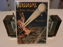 Carte AERODROME DE LA PORTE MAILLOT BALLON CAPTIF REPRODUCTION D´AFFICHE - Aerodromes
