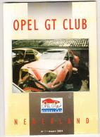 OPEL GT CLUB Nederland Magazine - Nr. 1  Maart  2004 - Tijdschriften