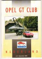 OPEL GT CLUB Nederland Magazine - Nr. 4  December  2003 - Tijdschriften