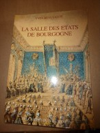 1987  LA SALLE DES ETATS DE BOURGOGNE ,   Par    Yves Beauvalot - Arte