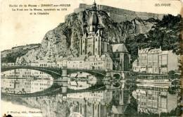 Feldpostskarte DINANT : Le Pont Sur La Meuse Et La Citadelle - Belgique