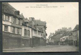 CPA - DOL DE BRETAGNE - La Place Du Marché  (dos Non Divisé) - Dol De Bretagne