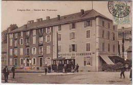 54. LONGWY BAS . STATION DES TRAMWAYS . CAFE ET HOTEL DU COMMERCE. ANIMATION - Longwy