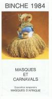 BINCHE 1984 - MASQUES ET CARNAVALS - (Dépliant Touristique 4pages) - Carnaval