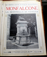 "ITALIA - 1924/1929 - ""LE 100 CITTA' D'ITALIA"" -MONFALCONE, FASCICOLO 278, COMPLETO - Libros, Revistas, Cómics"
