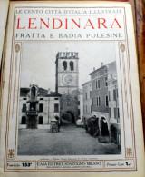"""ITALIA - 1924/1929 - """"LE 100 CITTA´ D´ITALIA"""" LENDINARA, FRATTA E BADIA POLESINE  FASCICOLO 153 COMPLETO - Old Books"""
