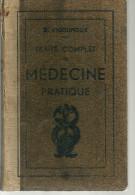 TRAITE COMPLET De MEDECINE PRATIQUE  Tome 4  1932   370 Pages   Dt H. VIGOUROUX Dt - J. VIGOUROUX - Encyclopédies