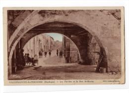 """"""" Villefranche Du Périgord - Les Porches Et La Rue Saint-Martin """" - Sarlat La Caneda"""