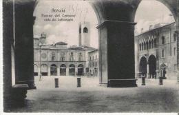 BRESCIA 1597 PIAZZA DEL COMUNE VISTA DAL SOTTOLOGGIA - Brescia