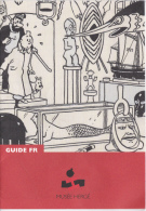 TINTIN - GUIDE DU MUSEE HERGE - Musea & Tentoonstellingen